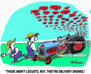 'Those aren't locusts, Roy. They're delivery drones.'